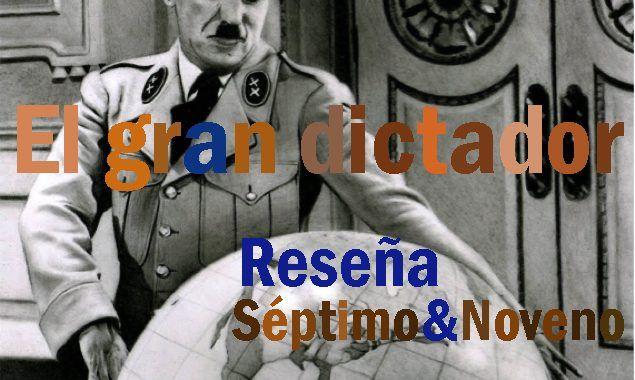 El gran dictador. reseña
