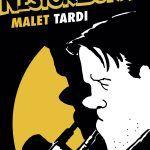 Nestor Burma Tardi y Malet-Reseña Cómic